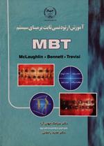 آموزش ارتودنسی ثابت بر مبنای سیستم MBT